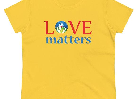 Women's Love Matters Heavy Cotton Tee Shirt