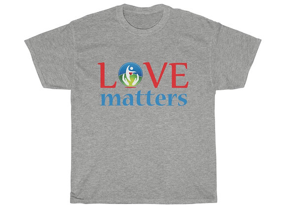 Love Matters Unisex Cotton Tee-Shirt