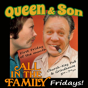 Queen and Son at Churchkey Pub
