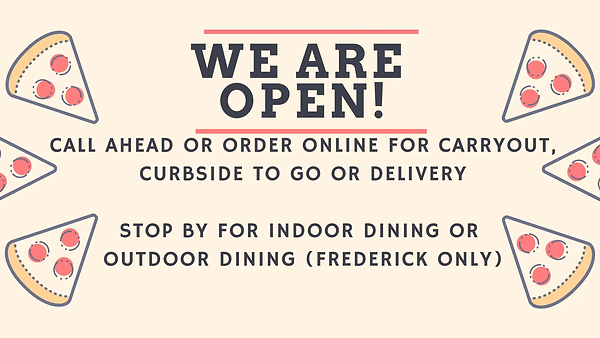 open for carryout, curbside to go, delivery and indoor dining in hagerstown, md and frederick, md, outdoor dining in frederick, md