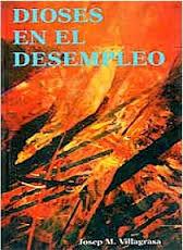 Dioses en el Desempleo, Dr. Jose M. Villagrasa