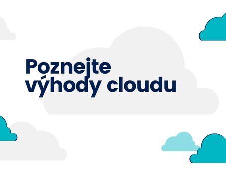 Budoucnost je v cloudu. Proč?