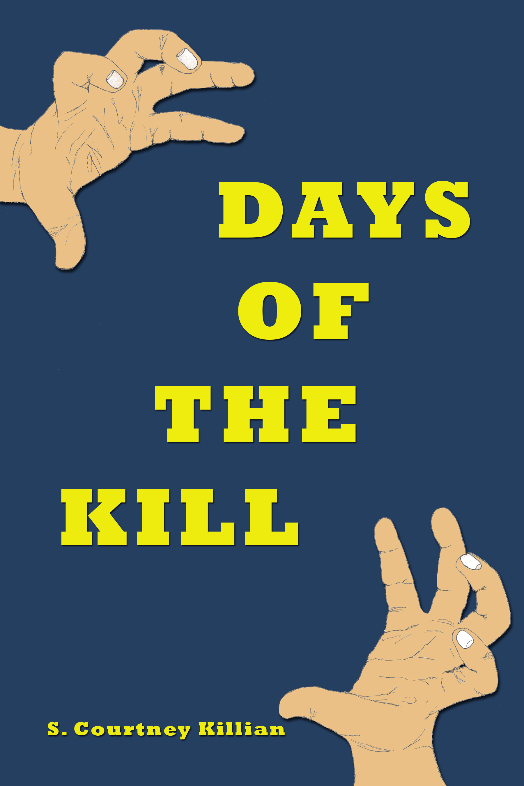 DAYS OF THE KILL