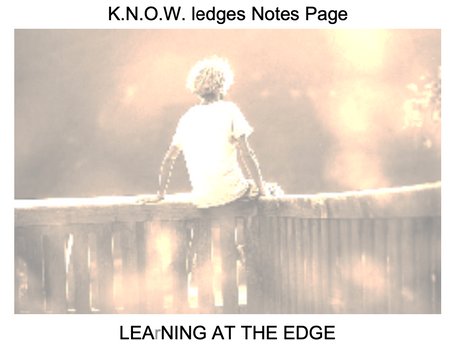 K.N.O.W.ledges Notes