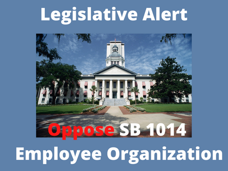 Action Alert - OPPOSE SB1014 - Employee Organizations