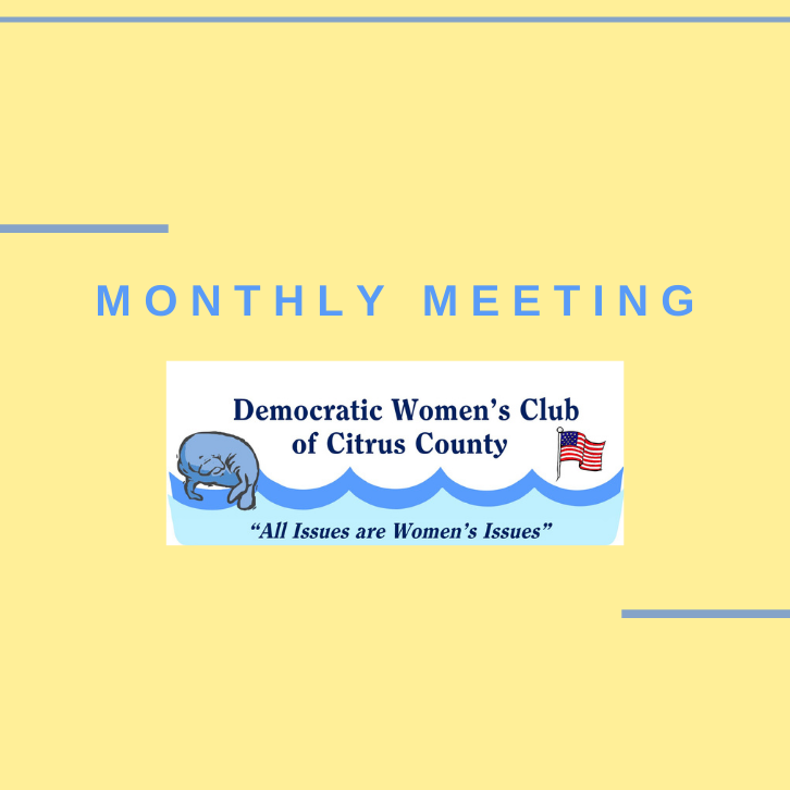 Democratic Women's Club Monthly Meeting