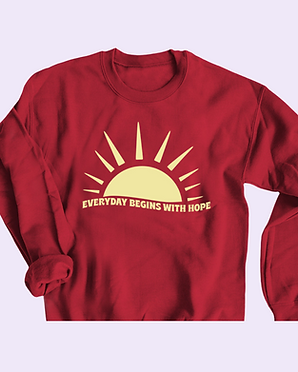 Everday Begins With Hope Crewneck .png