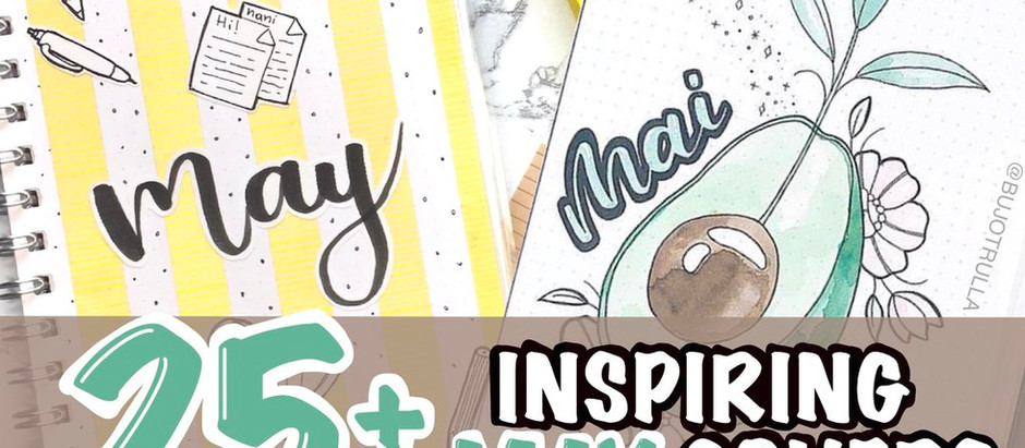 25+ INSPIRING MAY COVER IDEAS FOR YOUR BUJO