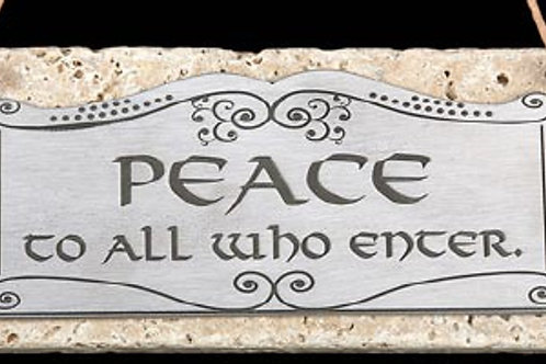 Peace to All Who Enter Plaque