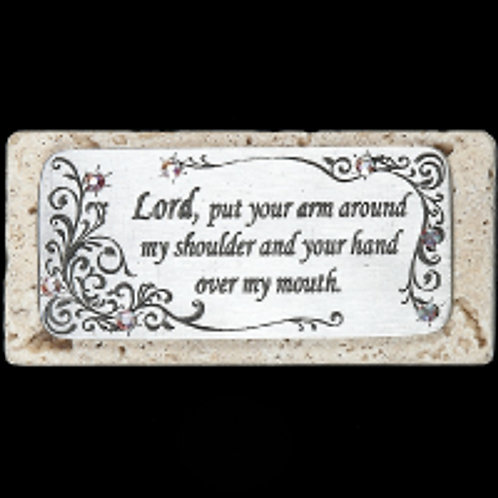Lord Put Your Arm Around My Shoulder paperweight