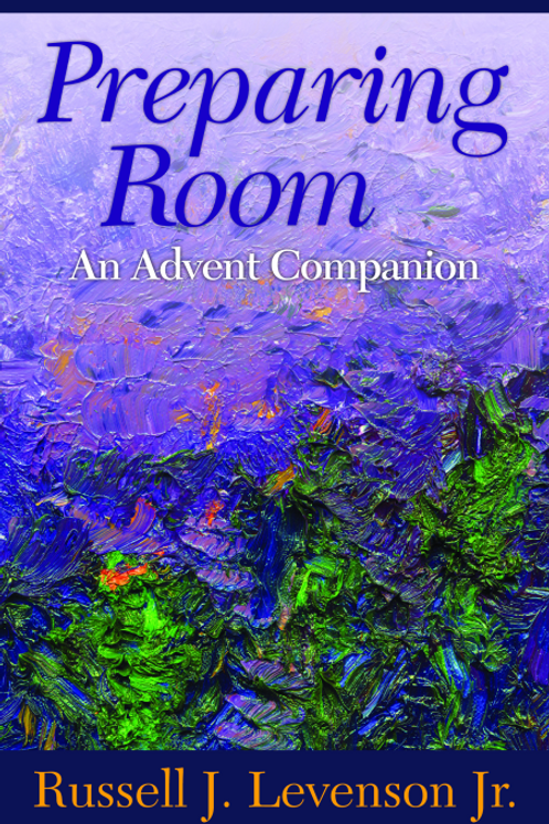 Preparing Room An Advent Companion