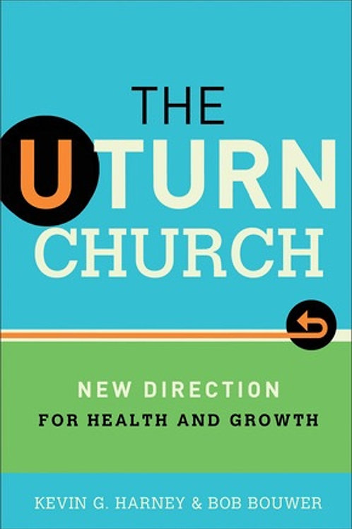 The U Turn Church New Direction for Health and Growth