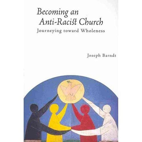 Becoming an Anti-Racist Church