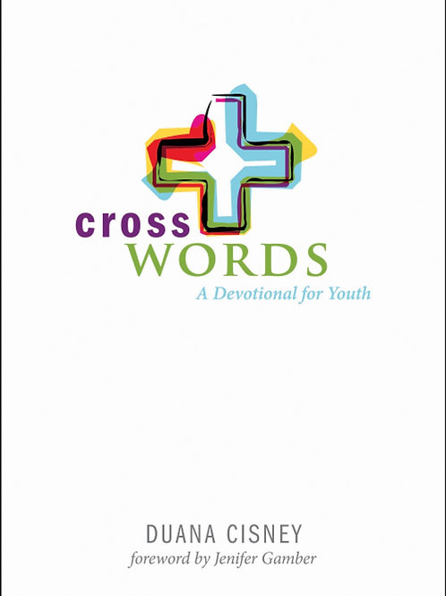 Cross Words A Devotional for Youth