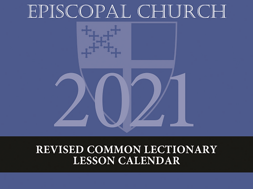 Episcopal Church 2021 Revised Common Lectionary Lesson Calendar