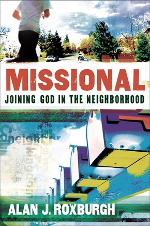 Missional joining God in The Neighborhood