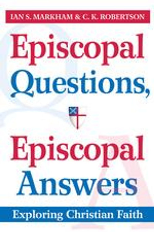 Episcopal Questions Episcopal Answers