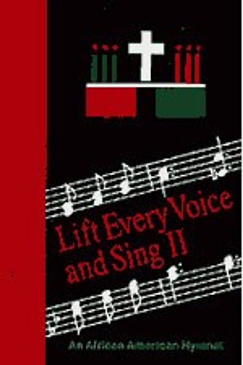 Lift Every Voice and Sing 11, An African-American Hymnal - Pew Edition