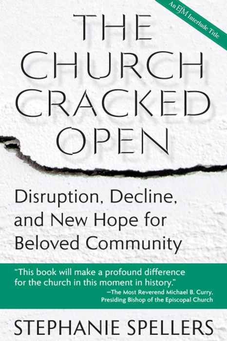 The Church Cracked Open