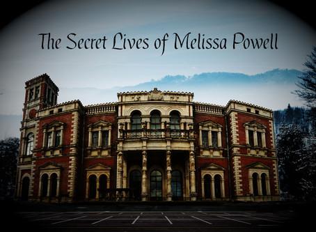 The Secret Lives of Melissa Powell