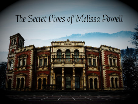 The Secret Lives of Melissa Powell
