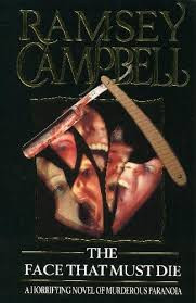 The Face That Must Die, Ramsey Campbell - a review