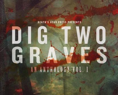 Dig Two Graves, Horror Anthology - blog tour