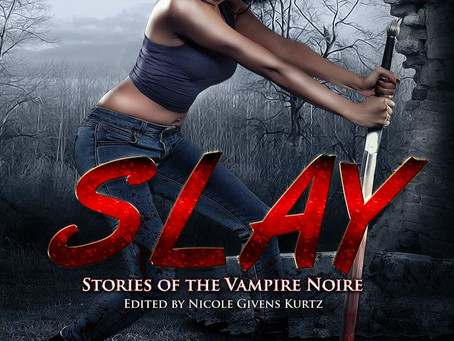 Slay: Stories of Vampire Noire - a review