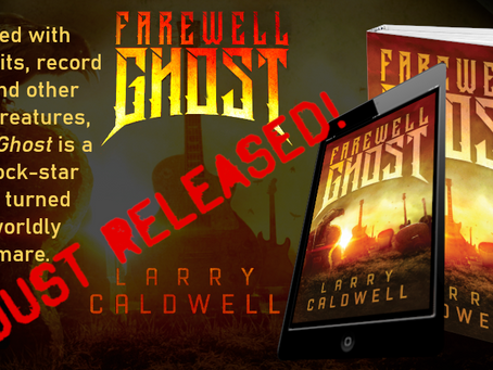New Horror - Farewell Ghost by Larry Caldwell