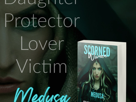 Medusa: Scorned Women, by Faith Marlow