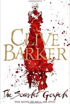 The Scarlet Gospels, Clive Barker, a review