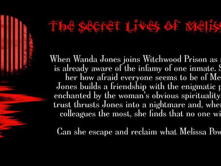 The Secret Lives of Melissa Powell - work in progress
