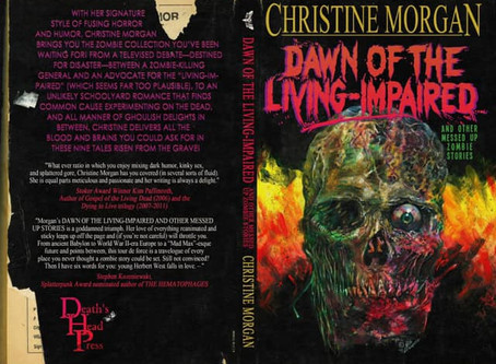 Dawn of the Living-Impaired, Christine Morgan - new horror