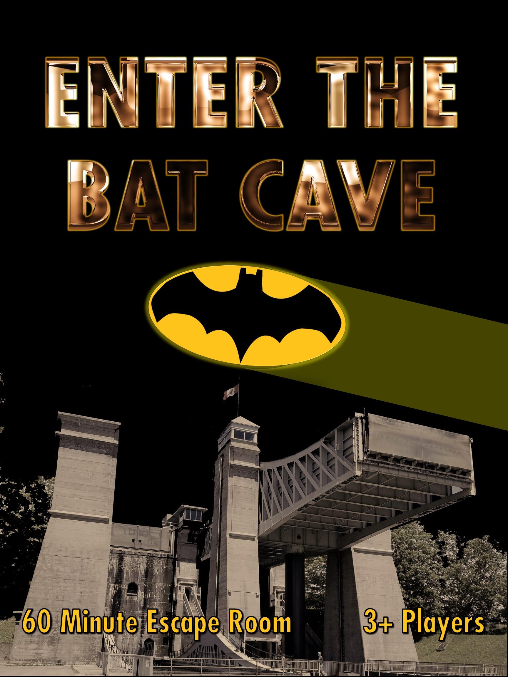 Enter The Bat Cave