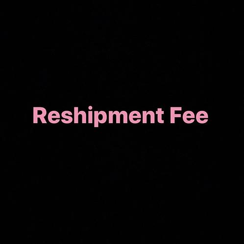 Reshipment fee