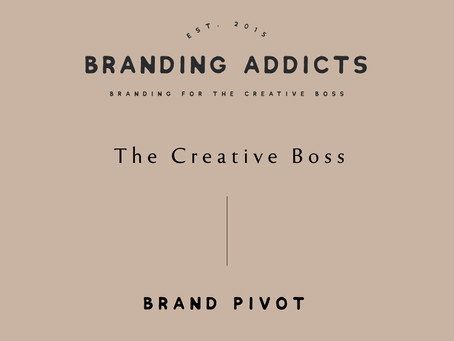 Brand Pivot | The Creative Boss
