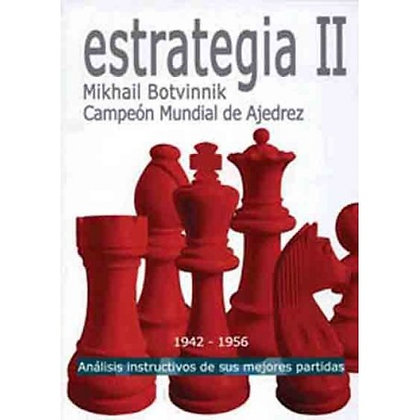 Estrategia II - Mikhail Botvinnik