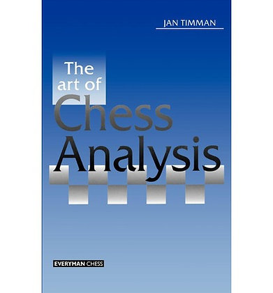 The art of chess analysis - Jan Timman