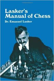 Lasker's manual of chess - Dr. Emanuel Lasker