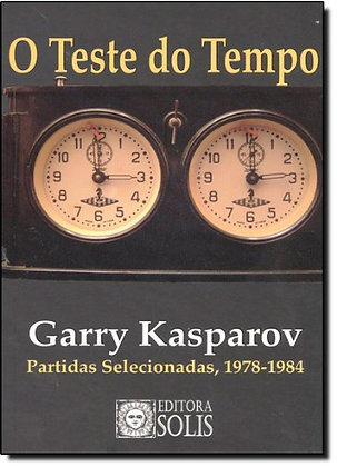 O teste do tempo - Kasparov
