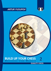 Build up your chess, Vol. 2 - Yusupov