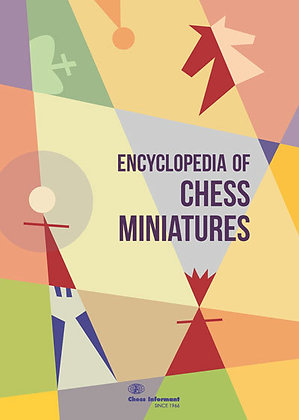 Enciclopedia of chess miniatures