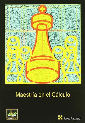 Maestria en el calculo - Jacob Aagaard