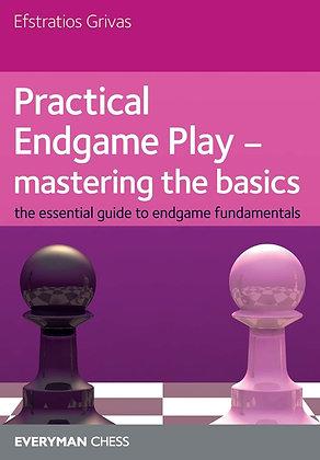 Practical Endgame Play - Mastering the Basics