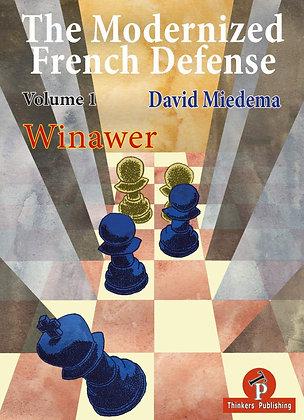 The Modernized French Defense, Volume 1: Winawer