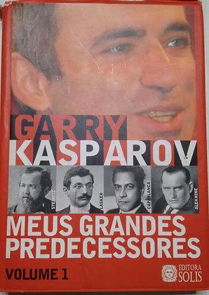 Meus Grandes Predecessores 1 - Kasparov