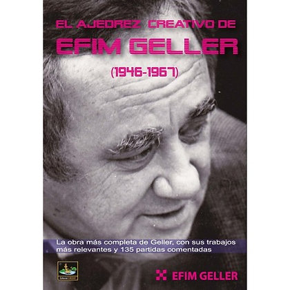 El ajedrez creativo de Efim Geller (1946-1967)