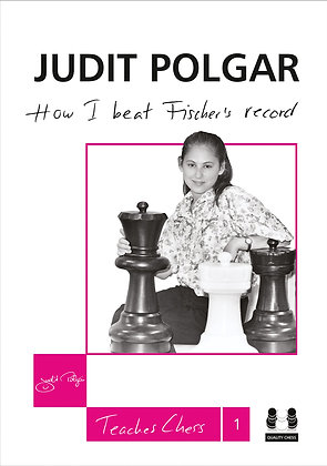 How I Beat Fischer's Record - Judit Polgar Teaches Chess 1
