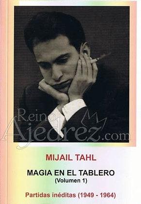 Magia en el tablero 1 - Mikhail Tal