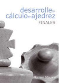 Desarrolle su calculo en ajedrez - Finales